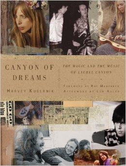 Canyon-of-Dreams-The-Magic-and-the-Music-of-Laurel-Canyon