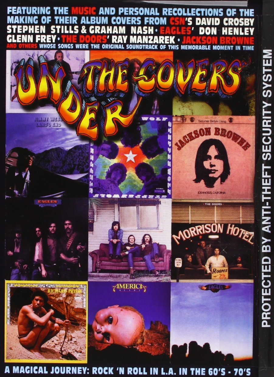Under the Covers - A Magical Journey - Rock N Roll in L.A. in the 60s - 70s
